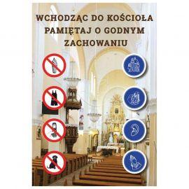 Plakat – Wchodząc do kościoła pamiętaj o godnym zachowaniu