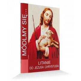 Modlitewnik - Litanie do Jezusa Chrystusa