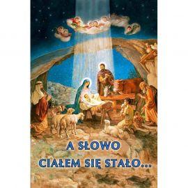 Plakat Bożonarodzeniowy - A słowo ciałem się stało…