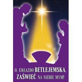 Plakat Bożonarodzeniowy – O, gwiazdo betlejemska, zaświeć na niebie mym!