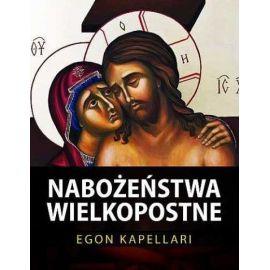 Nabożeństwa Wielkopostne - Egon Kapellari