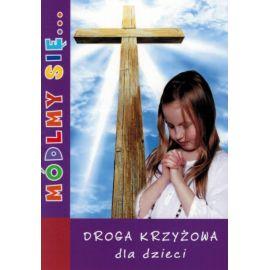 Módlmy się… Droga Krzyżowa dla dzieci