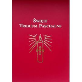 Święte Triduum Paschalne na podstawie Mszału Rzymskiego