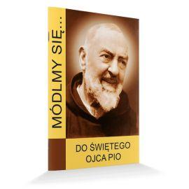 Do Świętego Ojca Pio