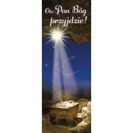 Baner Bożonarodzeniowy - Oto Pan Bóg Przyjdzie!