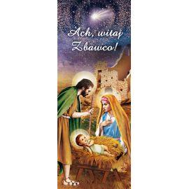 """Baner Bożonarodzeniowy - """" Ach Witaj Zbawco"""""""
