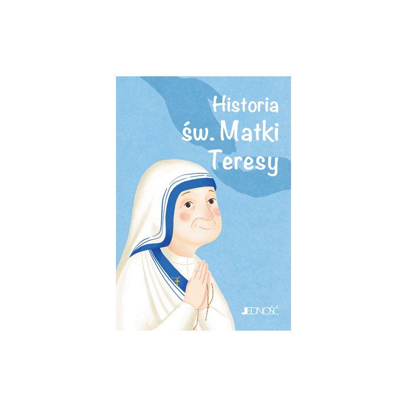 Historia św. Matki Teresy