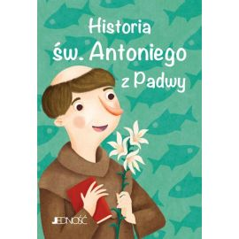 Historia św. Antoniego z Padwy