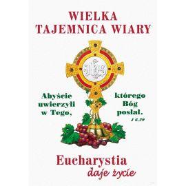 Plakat religijny – Eucharystia daje Życie - Nowy Rok Liturgiczny (2)